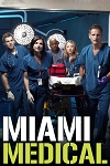 Miami Medical Complete Series