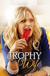 Trophy Wife Complete Series